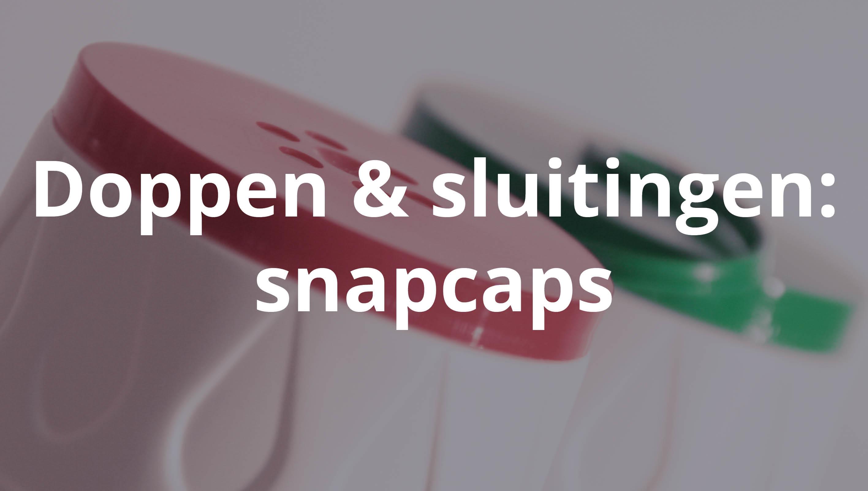 Snapcaps spuitgieten en matrijzenbouw